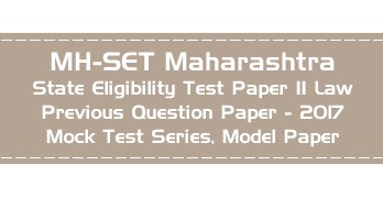 MH SET Maharashtra State Eligibility Test Previous Question Paper Law 2017 P II Mock Test Series Model Papers