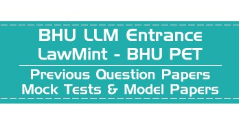 Banaras Hindu University BHU LLM Entrance PET Mock Tests Model Papers Previous Question Papers LawMint