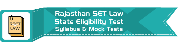 RSET Law Rajasthan State Eligibility Test Law Syllabus Age limit Eligibility Mock Tests Model Papers Previous Papers