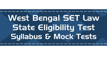 WB SET Law West Bengal State Eligibility Test Law Syllabus Eligibility Mock Tests Model Papers Previous Papers