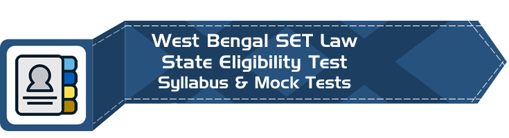 WB SET Law West Bengal State Eligibility Test Law Syllabus Age limit Eligibility Mock Tests Model Papers Previous Papers