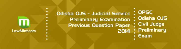 Odisha OPSC OJS Civil Judge Preliminary Exam OJS 2014 Previous Question Paper Answer Key Mock Test Series LawMint