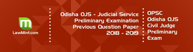 Odisha OPSC OJS Civil Judge Preliminary Exam OJS 2018 - 2019 Previous Question Paper Answer Key Mock Test Series LawMint