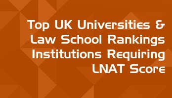 Top UK Universities Rankings Requiring LNAT for LLB and Law undergraduate admissions LawMint