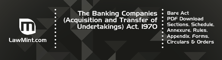 The Banking Companies Acquisition and Transfer of Undertakings Act 1970 Bare Act PDF Download 2