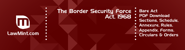 The Border Security Force Act 1968 Bare Act PDF Download 2