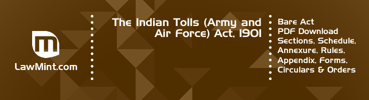 The Indian Tolls Army and Air Force Act 1901 Bare Act PDF Download 2