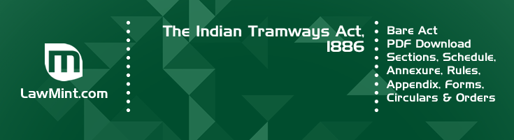 The Indian Tramways Act 1886 Bare Act PDF Download 2