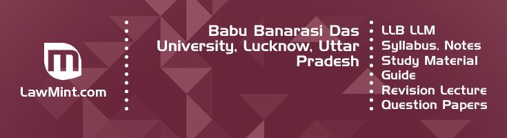 Babu Banarasi Das University LLB LLM Syllabus Revision Notes Study Material Guide Question Papers 1