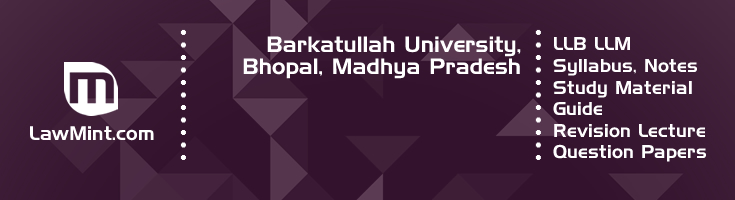 Barkatullah University LLB LLM Syllabus Revision Notes Study Material Guide Question Papers 1