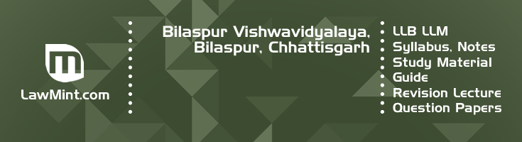 Bilaspur Vishwavidyalaya LLB LLM Syllabus Revision Notes Study Material Guide Question Papers 1