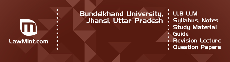 Bundelkhand University LLB LLM Syllabus Revision Notes Study Material Guide Question Papers 1