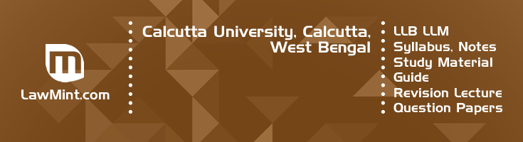 Calcutta University LLB LLM Syllabus Revision Notes Study Material Guide Question Papers 1