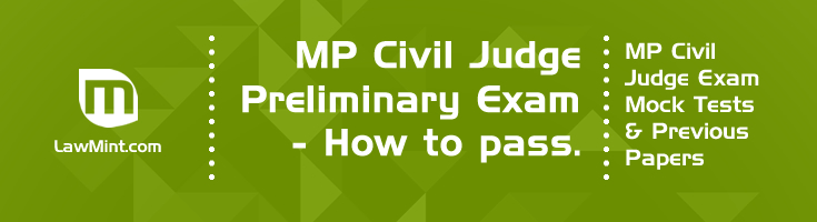 MP Civil Judge Exam How to pass the preliminary exam Mock Tests and Previous papers