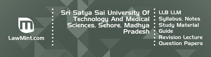 Sri Satya Sai University Technology LLB LLM Syllabus Revision Notes Study Material Guide Question Papers 1
