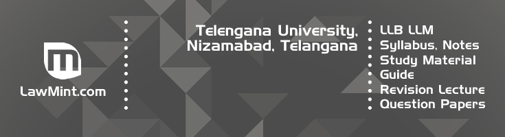 Telengana University LLB LLM Syllabus Revision Notes Study Material Guide Question Papers 1