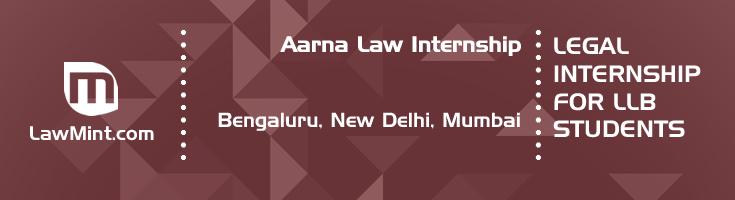 aarna law internship application eligibility experience bengaluru new delhi mumbai