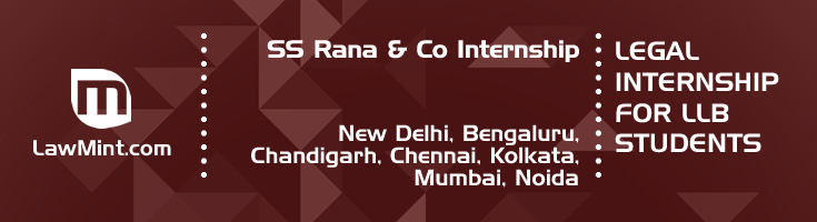 ss rana and co internship application eligibility experience new delhi bengaluru chandigarh chennai kolkata mumbai noida