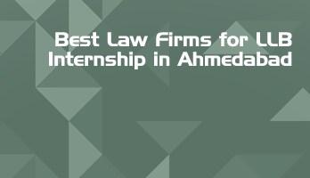 Best Law Firms for LLB Internship in Ahmedabad Law Student Internships