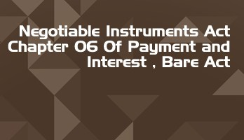 Negotiable Instruments Act Chapter 06 Of Payment and Interest Bare Act