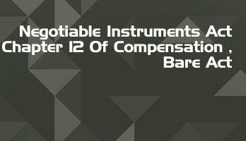 Negotiable Instruments Act Chapter 12 Of Compensation Bare Act