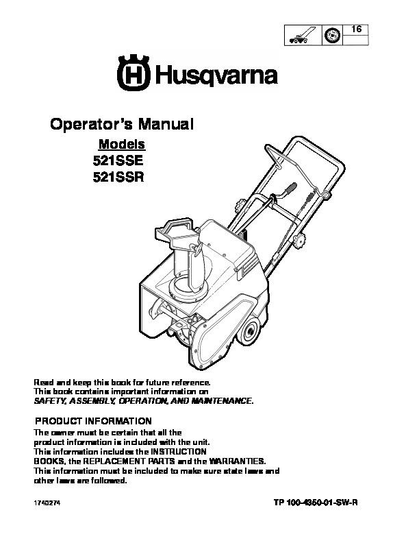Husqvarna 521SSE 521SSR Snow Blower Owners Manual, 2006