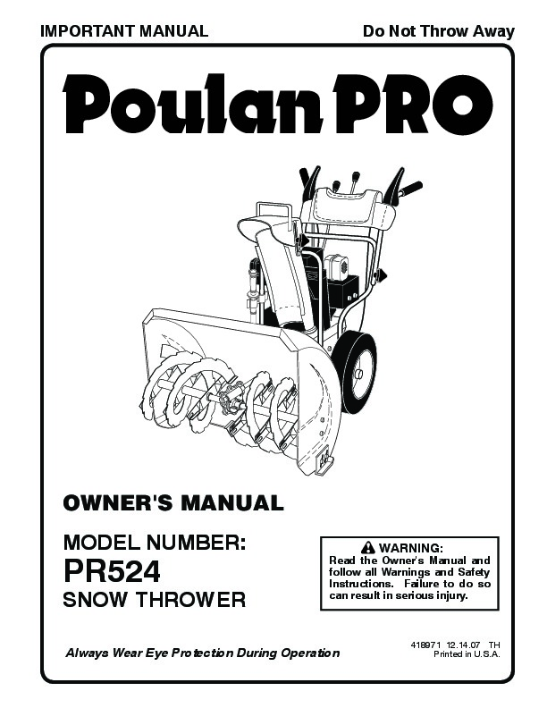 Poulan Pro PR524 418971 Snow Blower Owners Manual, 2007
