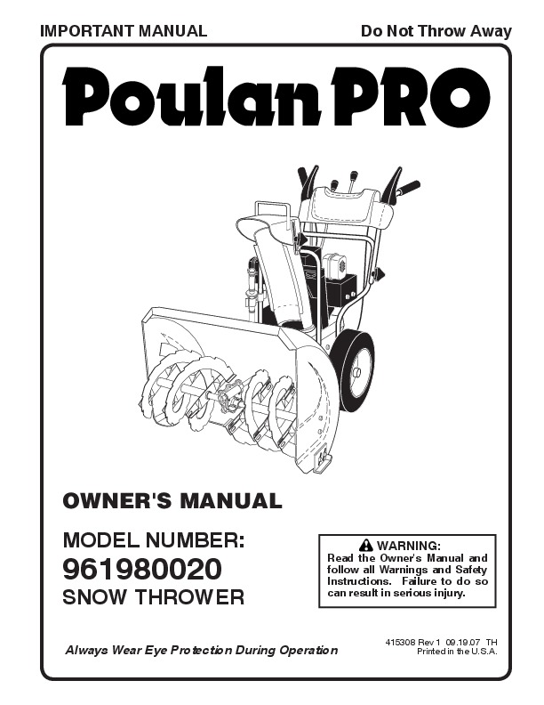 Poulan Pro 961980020 415308 Snow Blower Owners Manual, 2007