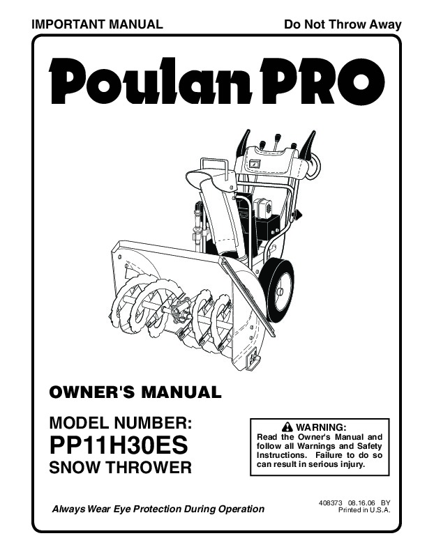 Poulan Pro PP11H30ES 408373 Snow Blower Owners Manual, 2006