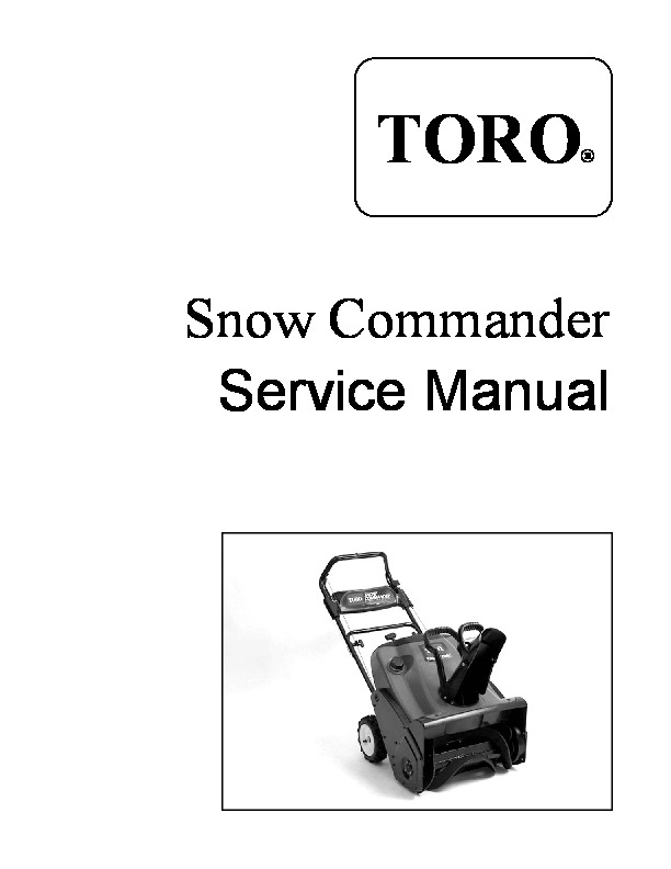 Toro Snow Commander Snow Blower Service Manual, 2005