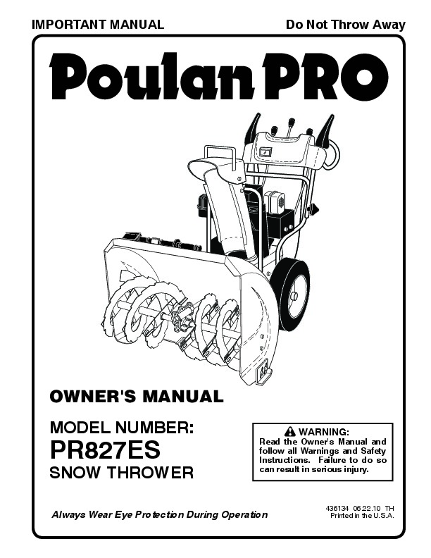 Poulan Pro PR827ES 436134 Snow Blower Owners Manual, 2010