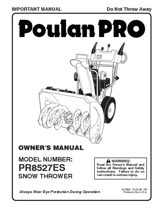 Poulan Pro PR8527ES 421899 Snow Blower Owners Manual, 2008