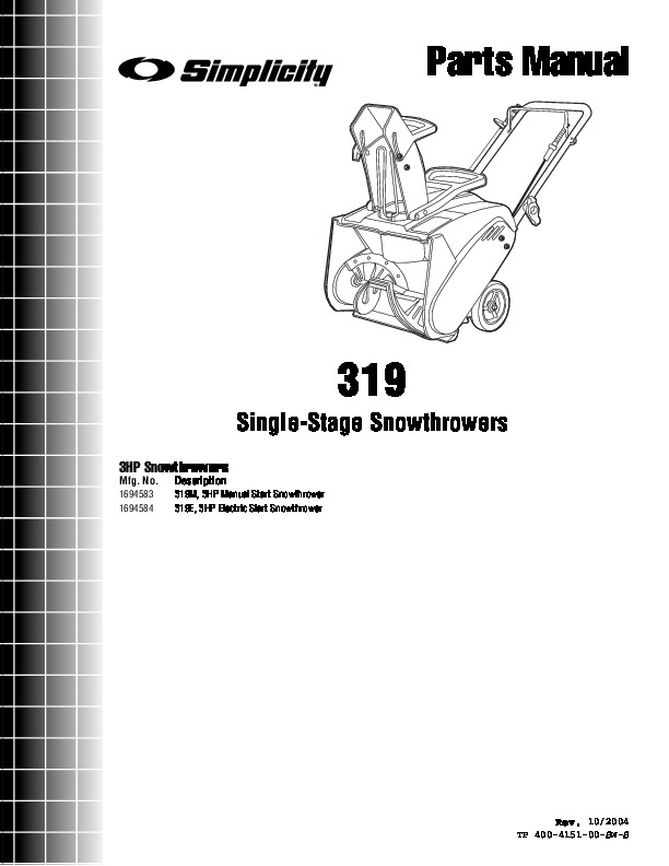 Simplicity 319 1694583 1694584 Single Stage Snow Blower