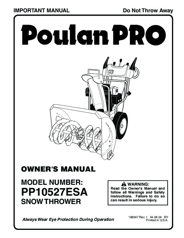 Poulan Pro PP10527ESA 188047 Snow Blower Owners Manual, 2004