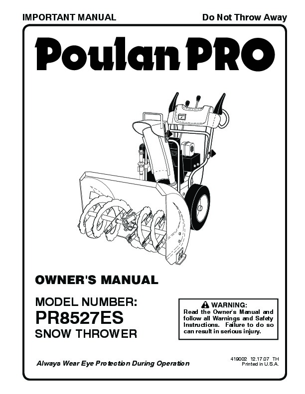 Poulan Pro PR8527ES 419002 Snow Blower Owners Manual, 2007
