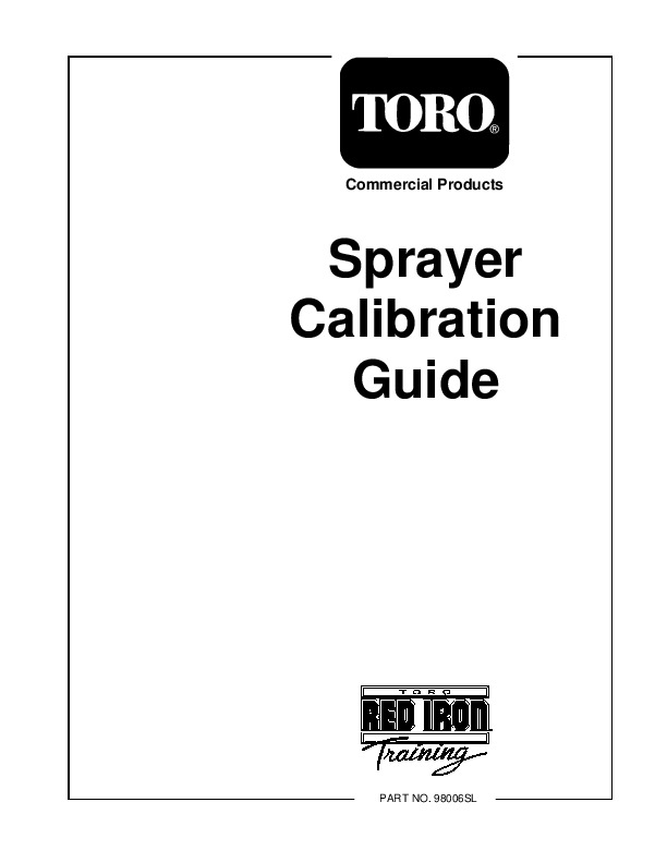 Toro Commercial Products Sprayer Calibration Guide 98006SL