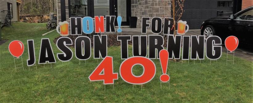 Honk! For Jason Turning 40!