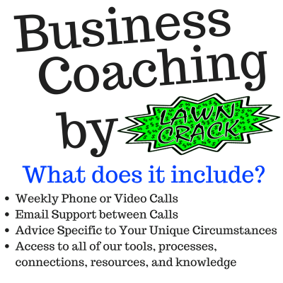 Business Coaching by Lawn Crack