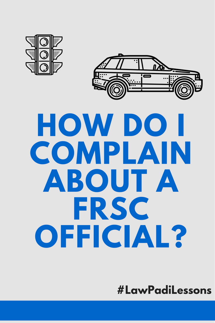 How to make a complaint about the FRSC