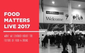 Food Matters Live 2017
