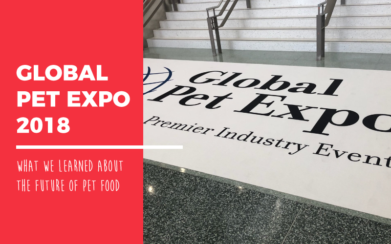 Global Pet Expo 2018 Review