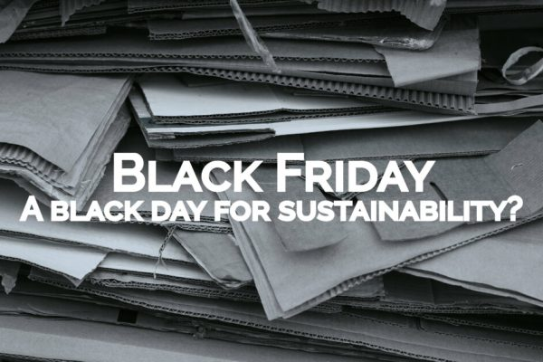 Black Friday A Black Day For Sustainability Blog Image