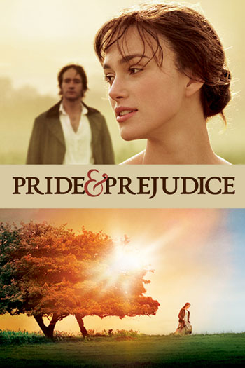 Poster for Pride & Prejudice featuring Keira Knightley
