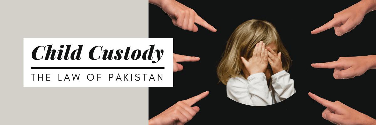 child custody in pakistan