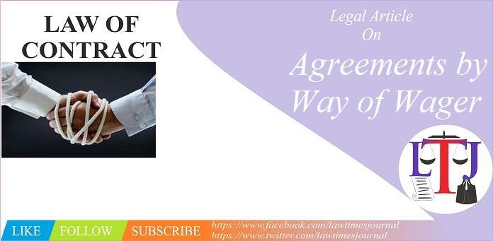 Agreements by Way of Wager