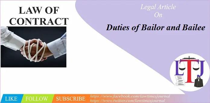 Duties of Bailor and Bailee