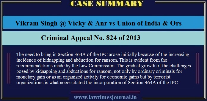 Vikram Singh @ Vicky & Anr vs Union of India & Ors