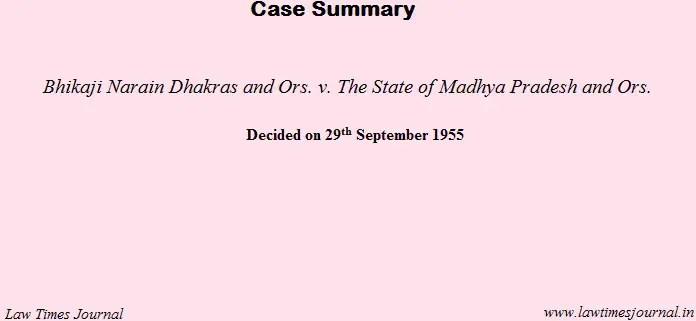 Bhikaji Narain Dhakras & ors. case