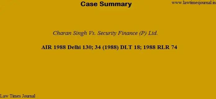 Charan Singh vs. Security Finance (P) Ltd.