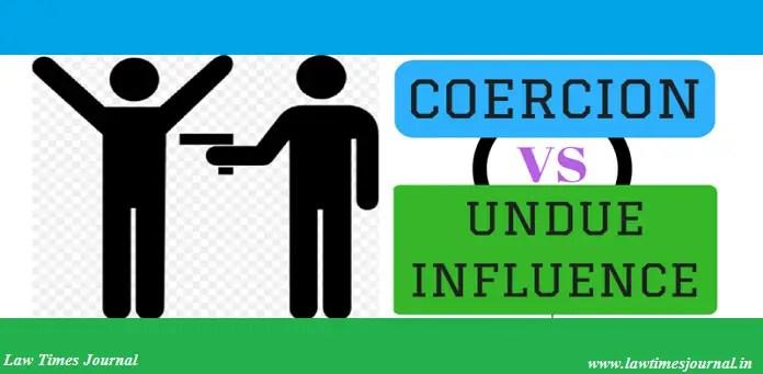 coercion vs. undue influence